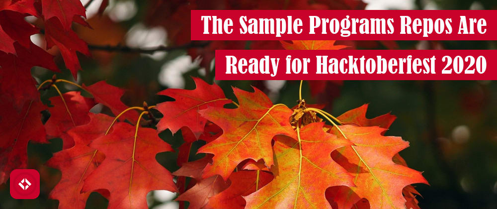 Cover image for The Sample Programs Repos Are Ready for Hacktoberfest 2020