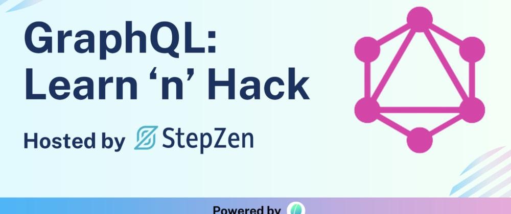Cover image for GraphQL Hackathon: It's a Wrap