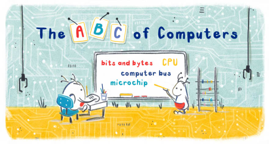The ABC of Computers