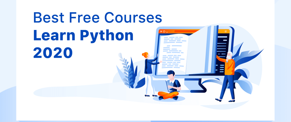 Cover image for Top Best Free Courses to Learn Python in 2020