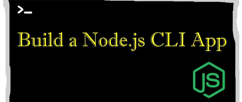 Cover image for A starter guide to create a command-line app in Node.js