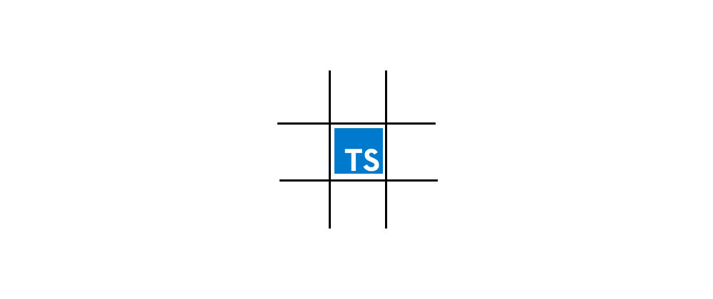 Cover image for Tic Tac Toe with TypeScript - Part 1
