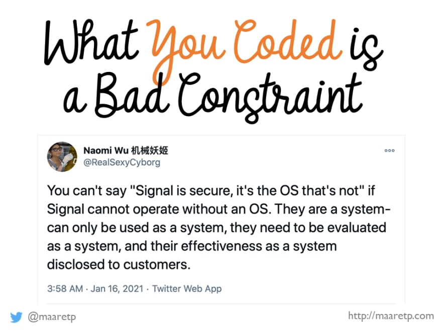 What You Coded is a Bad Constraint