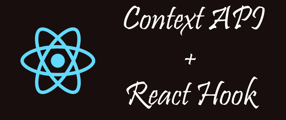 Cover image for React Hook (useState) with React Context API