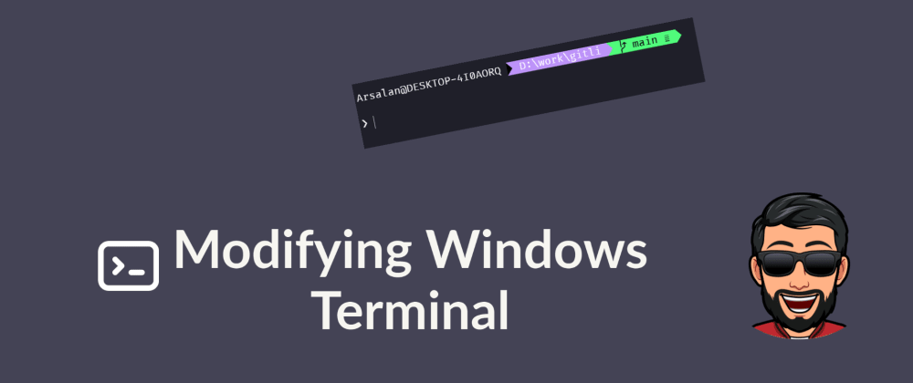 Cover image for Modifying Windows Terminal