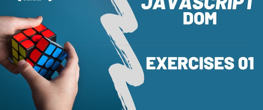 Cover image for JavaScript DOM Practice Exercises For Beginners