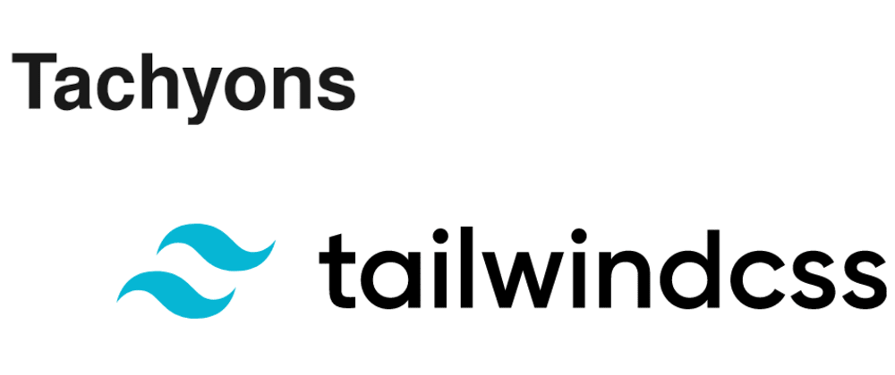 Cover image for Migrating Tachyons to Tailwind CSS (I - preparations)