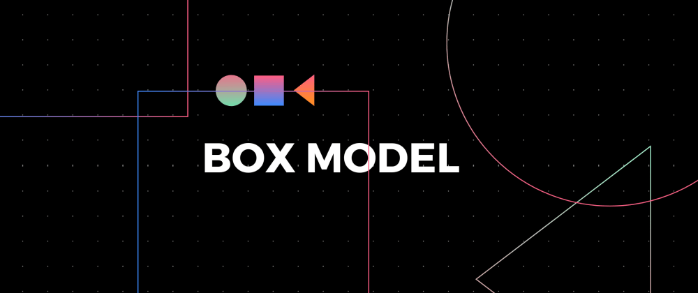 Cover image for CSS Box Model