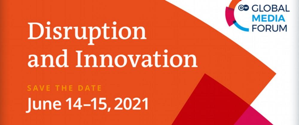 Cover image for DW Global Media Forum 2021 Telah Dibuka