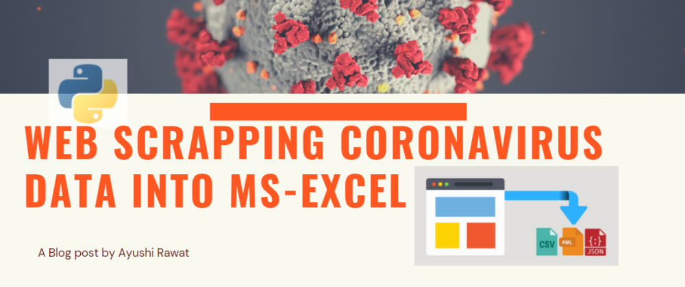 Cover image for Web Scraping Coronavirus Data into MS Excel
