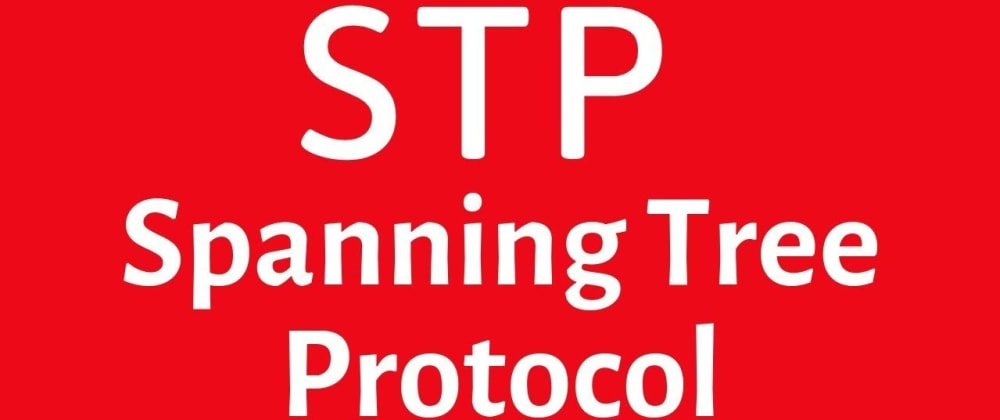Cover image for How spanning tree protocol works?