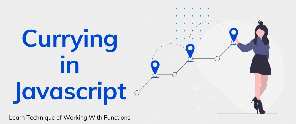 Cover image for Currying in JavaScript
