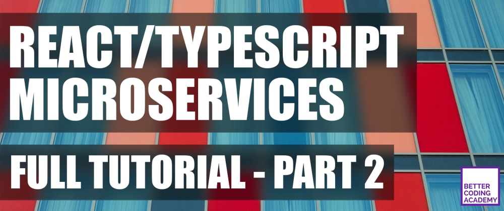 Cover image for Full Tutorial #2: Setting Up TypeORM with MySQL   Microservices Chat App Using React, Node.js, TypeScript and GraphQL