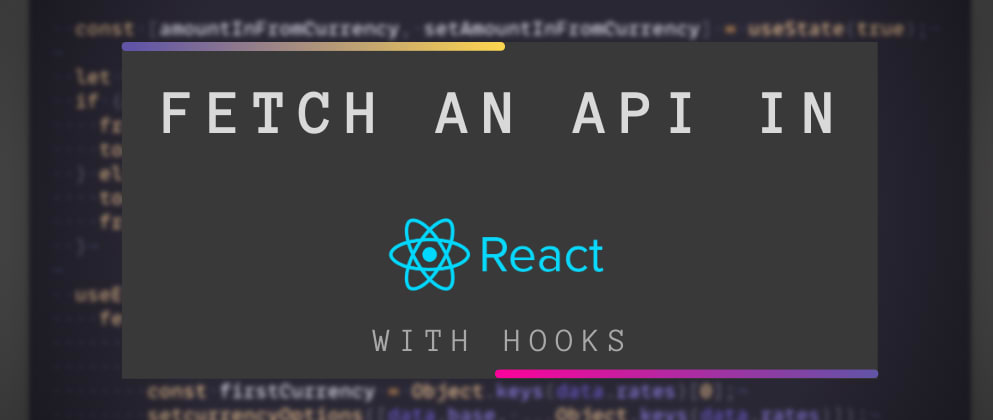 Cover image for What is an API & how to fetch it in React with Hooks? ⚓