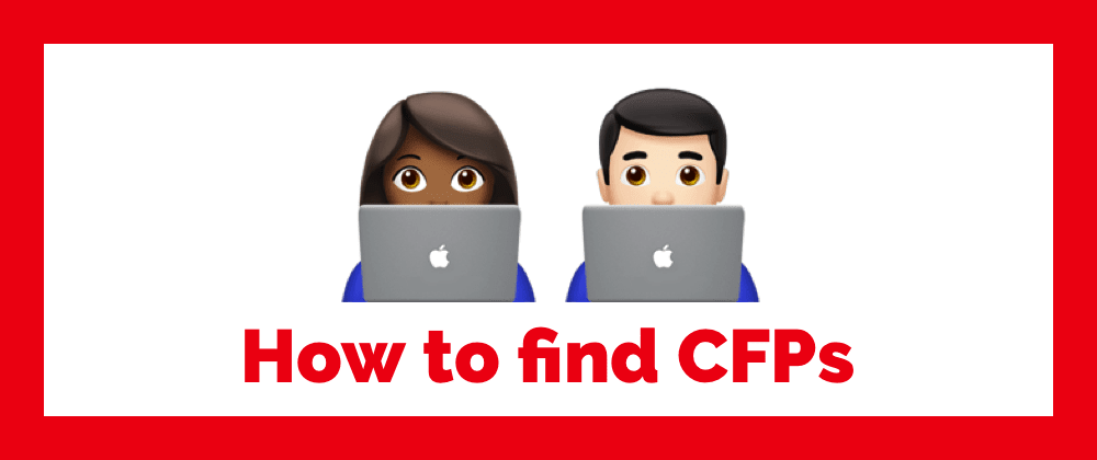 Cover image for How to find CFPs for developer conferences