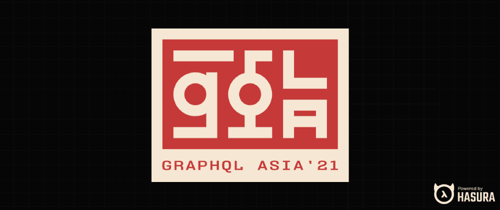 Cover image for GraphQL Asia 2021