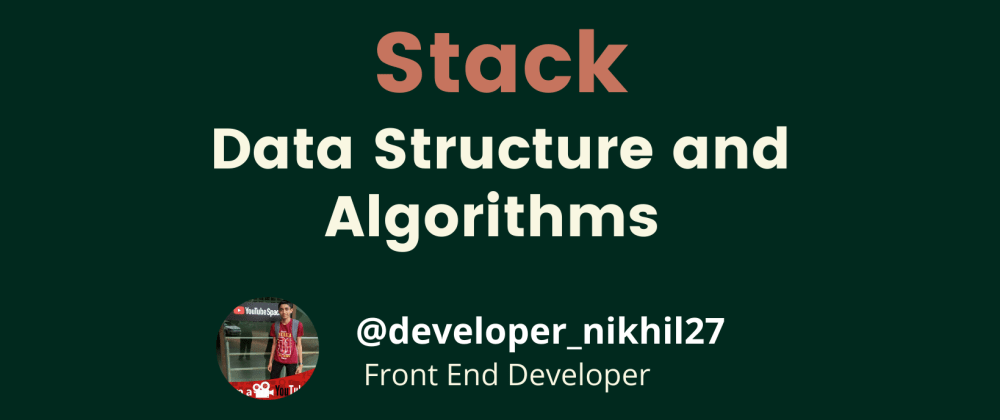 Cover image for Stack Data Structure Using Javascript