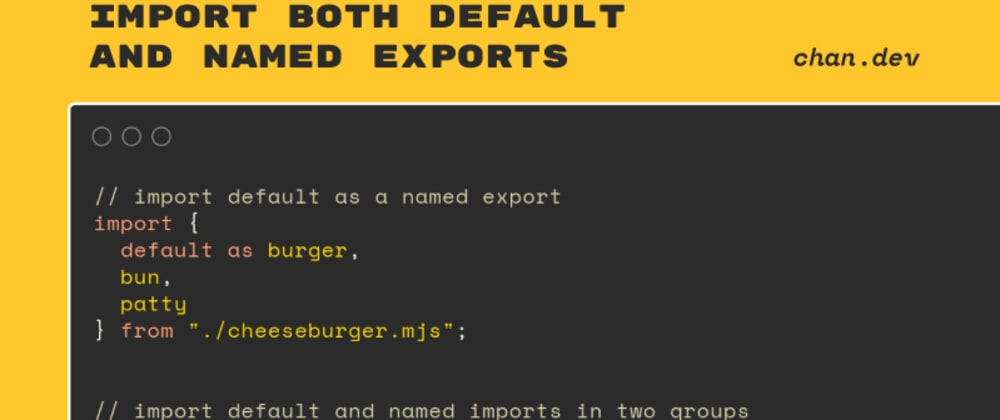 Cover image for Import Both Default and Named Exports