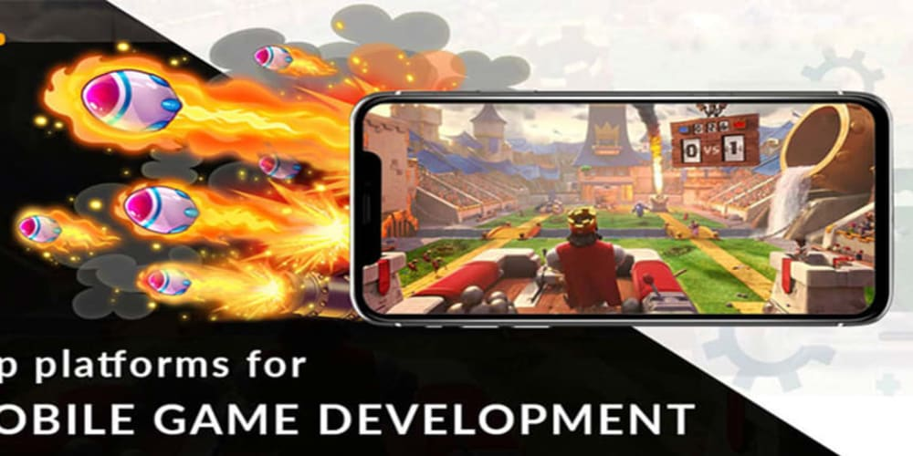 Top Mobile Game Engines & Development Platforms