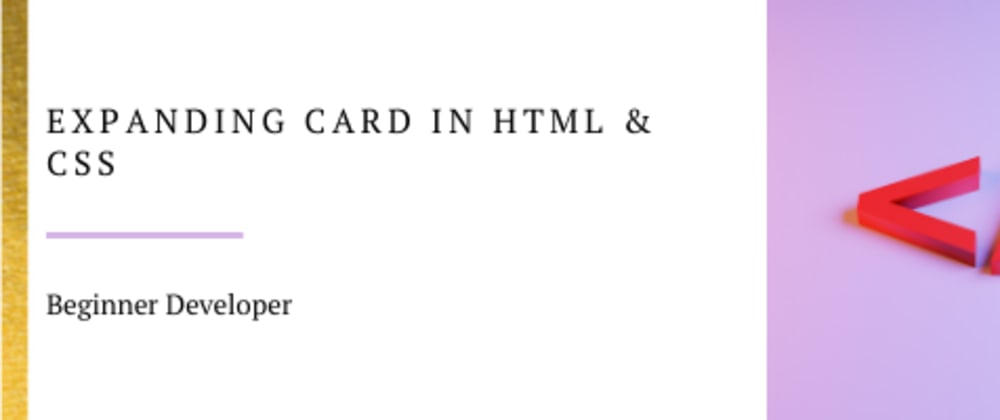 Cover image for Expanding Card in HTML & CSS (CSS Animations)