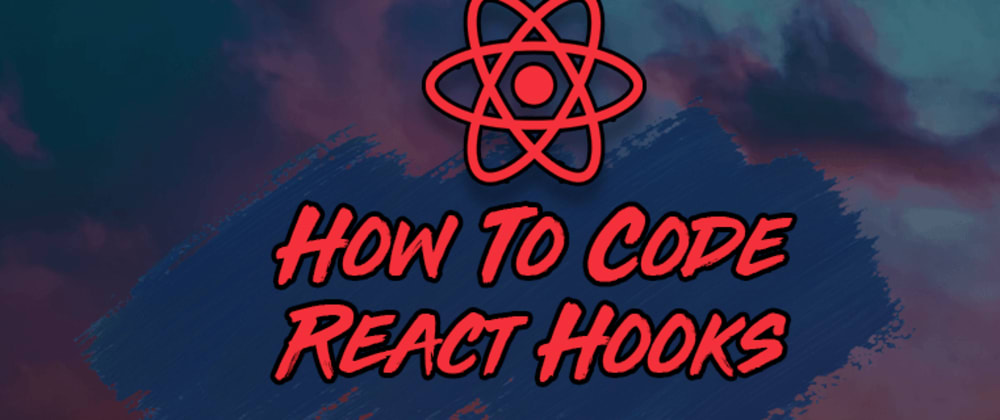 Cover image for How to Create Your First React Hook from Start to Finish