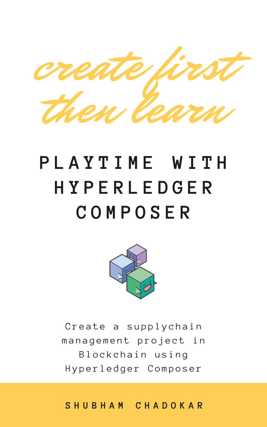 Playtime with Hyperledger Composer