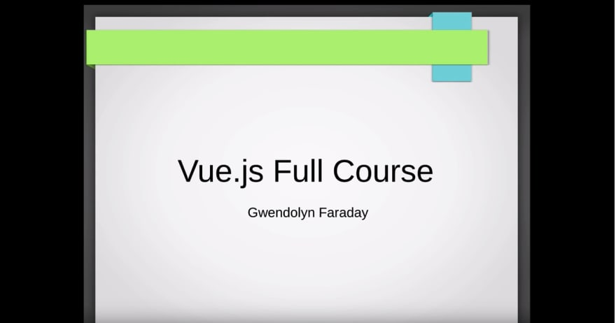 Learn Vue.js - Full Course for Beginners - 2019 on freecodecamp