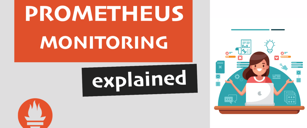 Cover image for How Prometheus Monitoring works 🔥 Prometheus Architecture explained