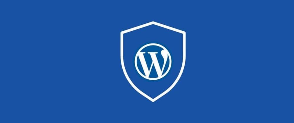 Cover image for Dicas de WordPress #1 – Melhorando a segurança