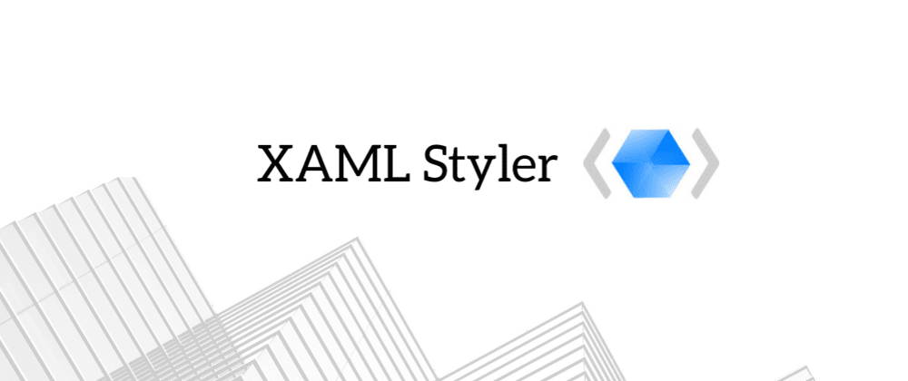 Cover image for Formatting XAML files on build with XAMLStyler