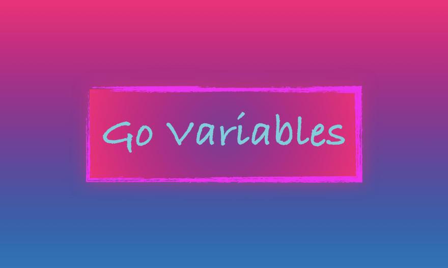 Go Variables