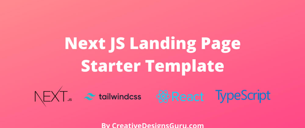 Cover image for 🚀 NextJS Landing Page Template Free with Tailwind CSS and TypeScript [Open source] ⚡️