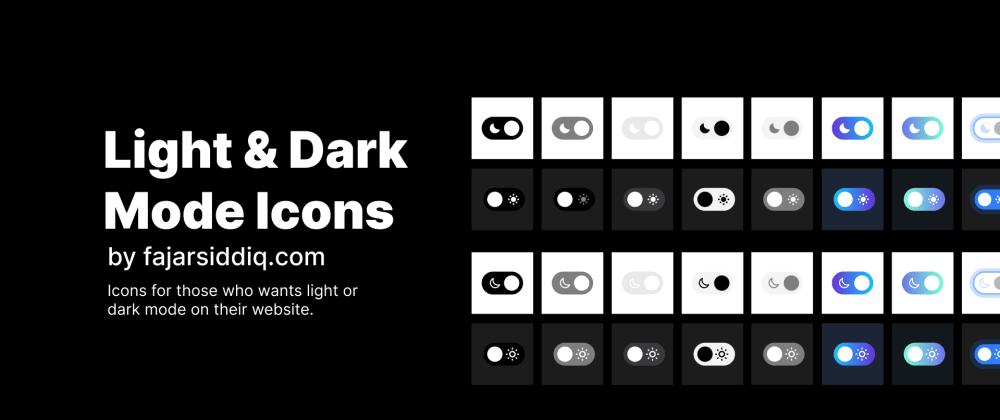 Cover image for Light & Dark Mode Icons