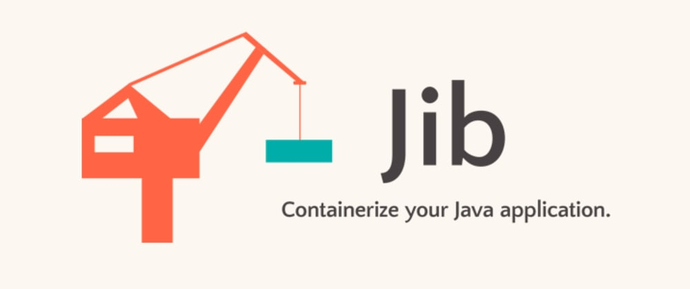 Cover image for JIB - A Powerful Docker Image Builder