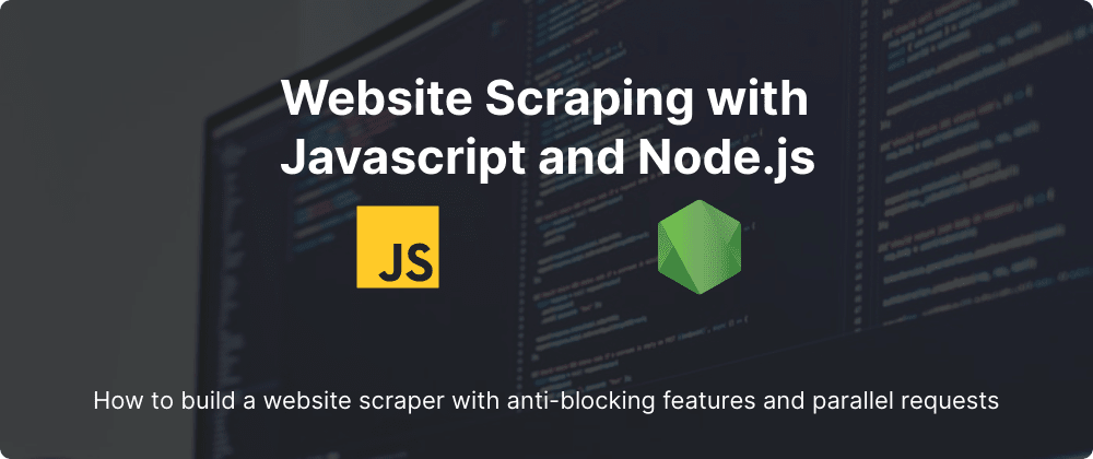 Cover image for Web Scraping with Javascript and Node.js