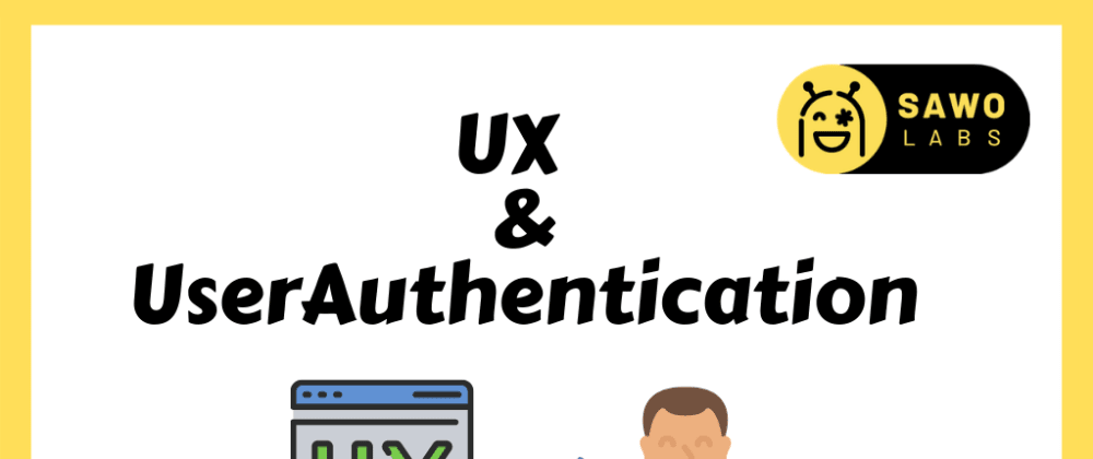 Cover image for UX and User Authentication