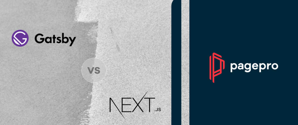Cover image for Next.js vs Gatsby – Which One To Choose?