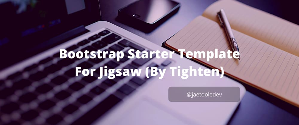 Cover image for Bootstrap Starter Template For Jigsaw
