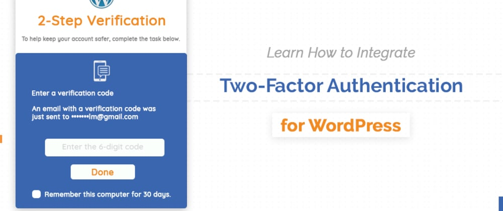 Cover image for Learn How to Integrate Two-Factor Authentication for WordPress