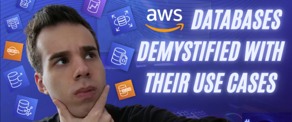 Cover image for The 9 AWS Serverless Databases ALL App Developers & Software Engineers Should Know About 👨💻💭