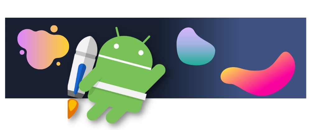 Cover image for Updating your Android toolbox: what should I learn for Android development in 2021?