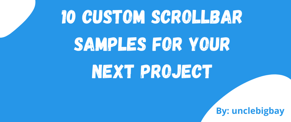 Cover image for 10 Custom Scrollbar Samples for your next project