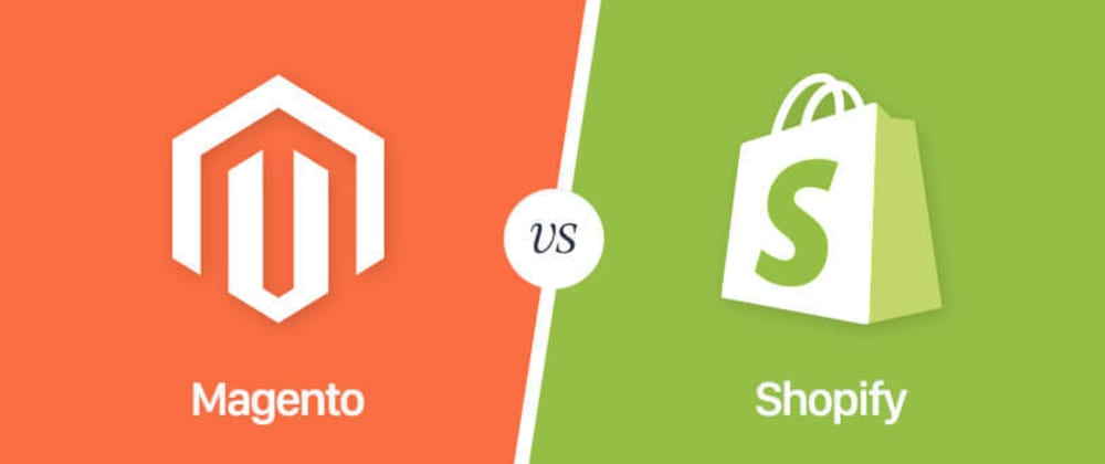 Cover image for Magento 2 Vs Shopify: Which is a better CMS for E-commerce Website Development?