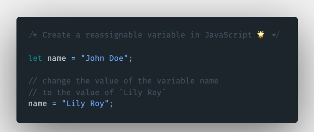 Cover image for How to create a reassignable variable in JavaScript?