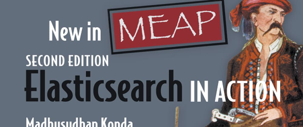 Cover image for Elasticsearch in Action (2e)