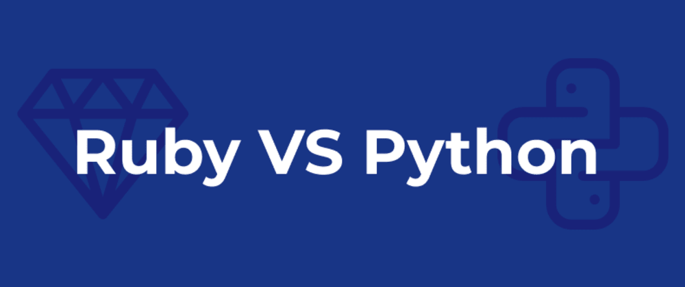 Cover image for What to choose: Ruby or Python?