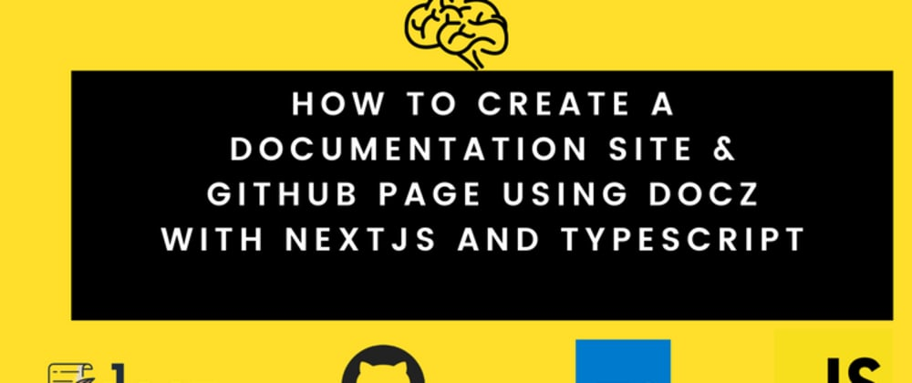 Cover image for How to create a documentation site & GitHub Page using Docz with NextJs and Typescript