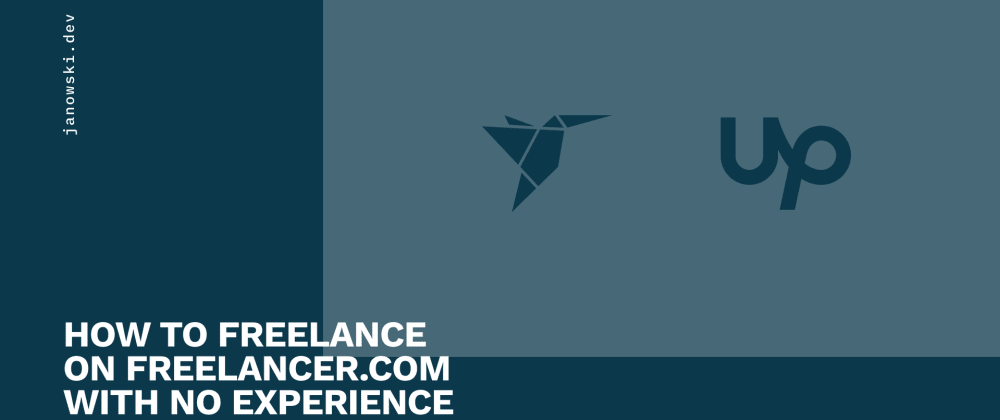 Cover image for How To Freelance on Freelancer.com with no experience