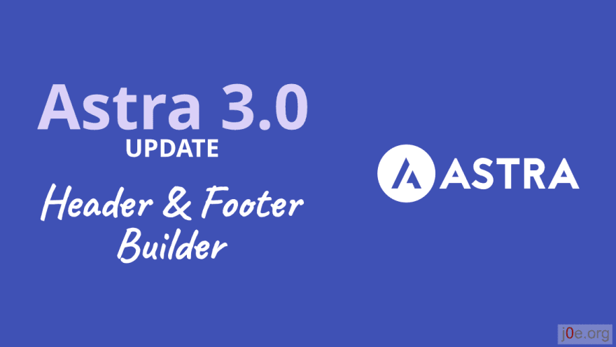 Astra 3.0 mit Header & Footer Builder