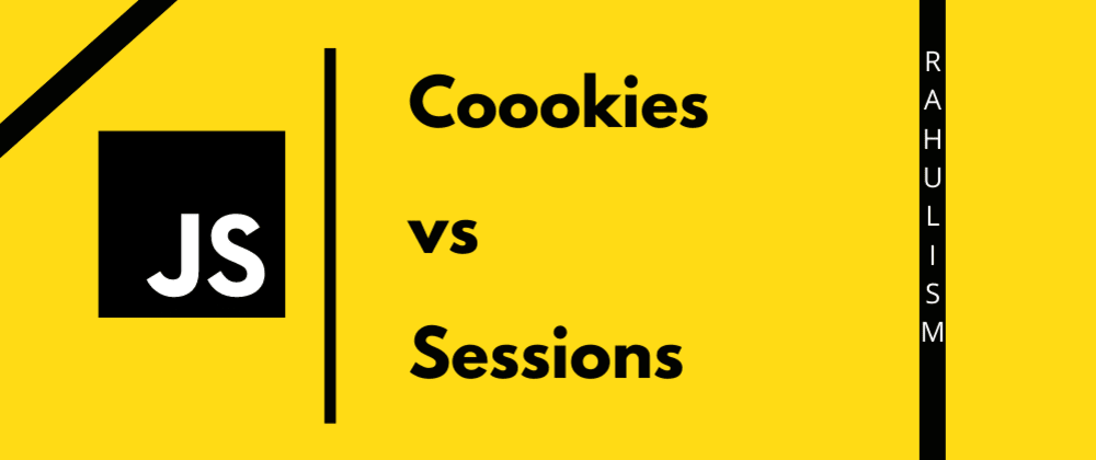 Cover image for Cookies vs Sessions